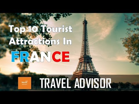 FRANCE - Top10 tourist attractions that you MUST SEE |HD