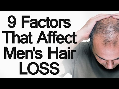 9 Factors that Affect Male Hair Loss | 6 Ways to Prevent Losing Hair or Balding | Stop Going Bald